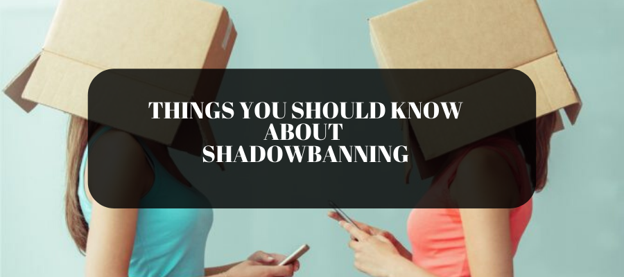Shadowban on Instagram: Things you Should Know About It