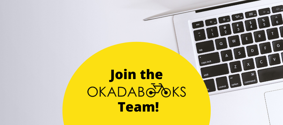 Fun, Creative, Problem-Solving Super-Human? If This Is You, Then You Should Join The OkadaBooks Team.