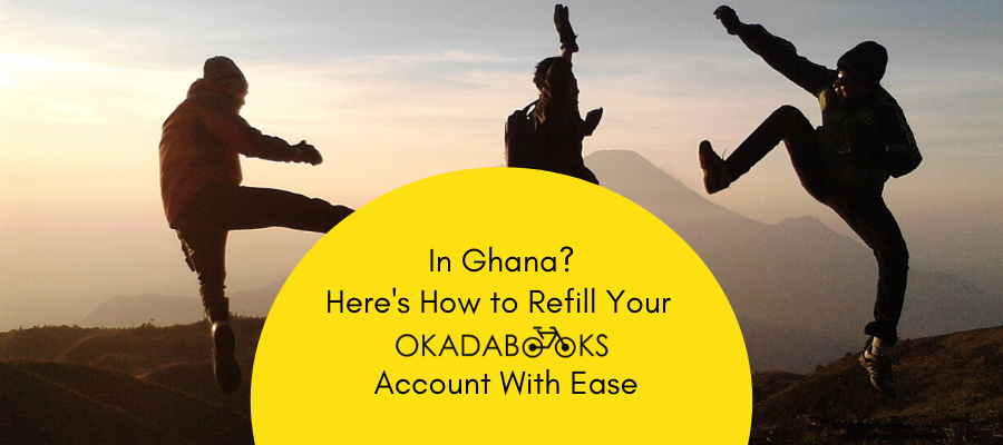 How To Refill Your OkadaBooks Account If You Are In Ghana