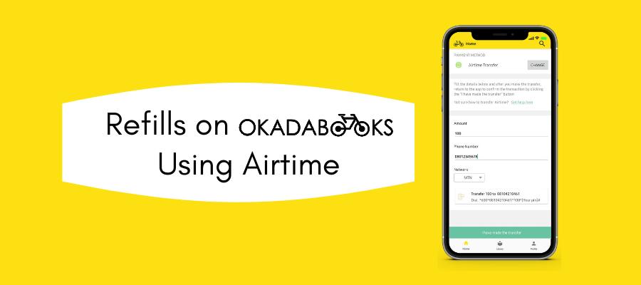Refills On OkadaBooks: Using Airtime