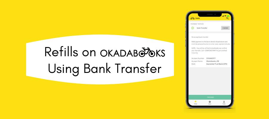 Refills On OkadaBooks: Using Bank Transfer