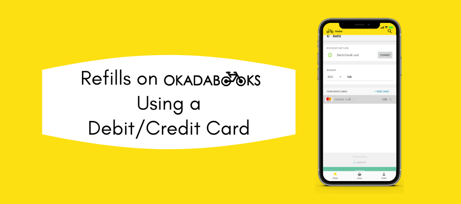 Refills On OkadaBooks: Using Debit Or Credit (ATM) Cards
