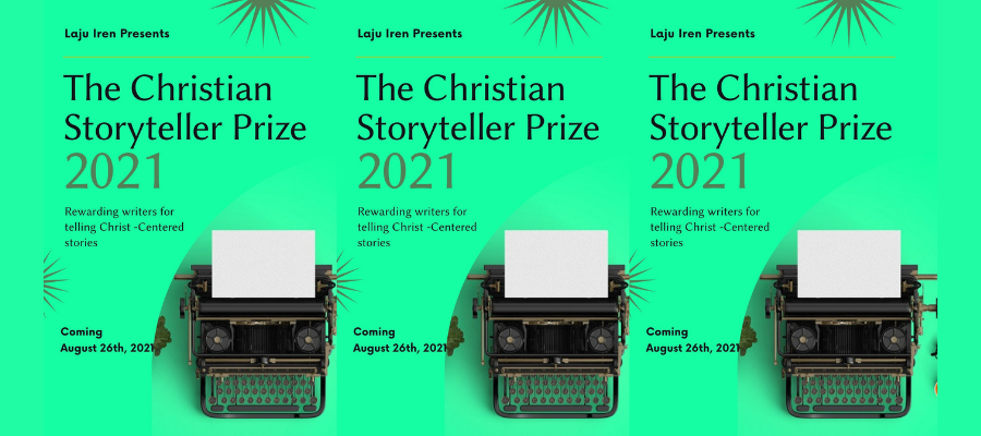 Apply For The Christian Storyteller Prize 2.0 (2021 Edition)
